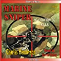 Marine Sniper: 93 Confirmed Kills Audiobook by Charles Henderson Narrated by Kevin Foley