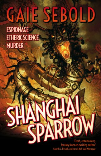 Shanghai Sparrow (An Evvie Duchen Adventure Book 1) by [Sebold, Gaie]