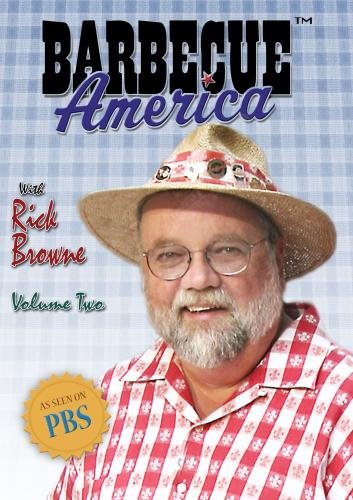 Barbecue America with Rick Browne - Volume Two (Institutional Use) (Wishing Well Dvd)