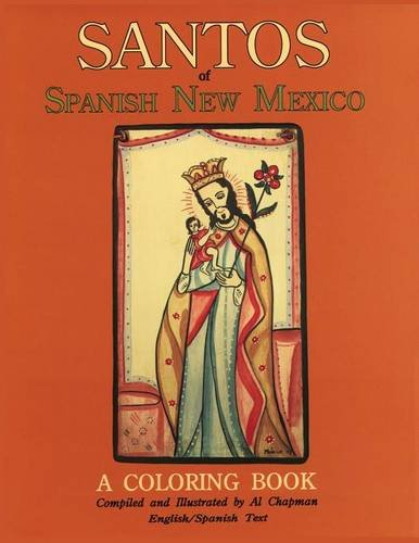 Santos of Spanish New Mexico Coloring Book: English and Span