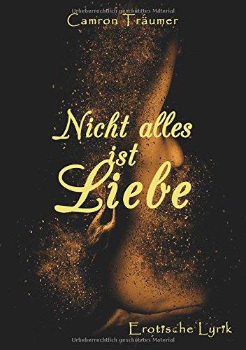 Download Nicht Alles Ist Liebe (German Edition) pdf epub