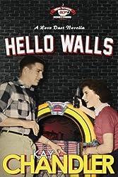 Hello Walls: Fortieth-Year Reunion (High School Homecoming Series) (Volume 4)