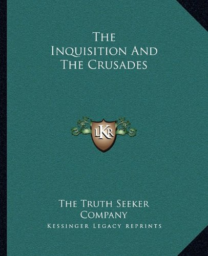 Download The Inquisition And The Crusades PDF