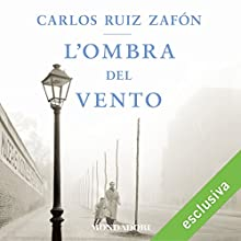 L'ombra del vento Audiobook by Carlos Ruiz Zafón Narrated by Riccardo Bocci