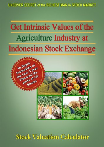 Get Intrinsic Values of the agriculture Industry at Indonesian Stock Exchange