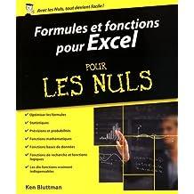 Formules et fonctions Excel pour les Nuls: Pour Excel 2013 et 2016