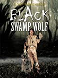 Black Swamp Wolf, Lloyd Harnishfeger, 1466973161