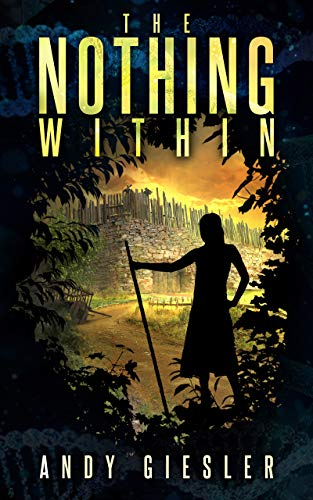 The Nothing Within by [Giesler, Andy]