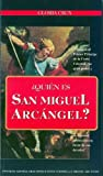 img - for Quien es San Miguel Arcangel book / textbook / text book