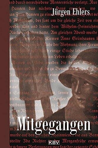 Mitgegangen: Historischer Kriminalroman (KBV-Krimi)