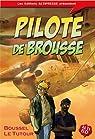 Pilote de brousse par Boussel