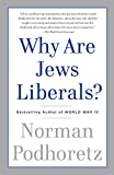 Download Why Are Jews Liberals? in PDF ePUB Free Online