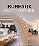 Bureaux: Innovation et design.