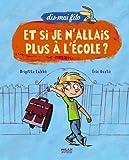 Image de Et si je n'allais plus à l'école ? (French Edition)