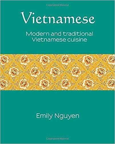 Vietnamese: Modern and traditional Vietnamese cuisine (Silk)