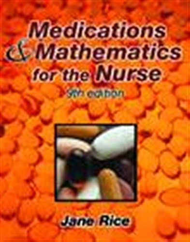 Medications and Mathematics for the Nurse by Delmar Cengage Learning