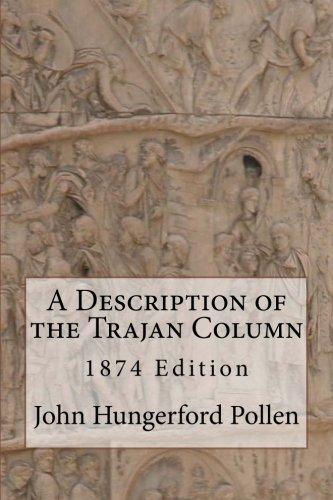 (A Description of the Trajan Column)