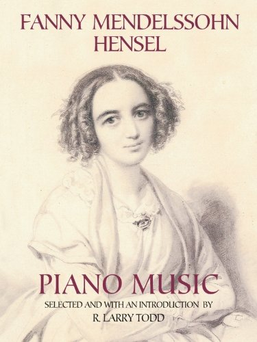 Fanny Mendelssohn Hensel Piano Music (Dover Music for Piano)