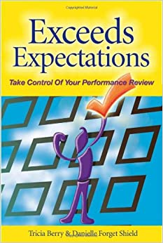 Exceeds Expectations: Take Control of Your Performance Review