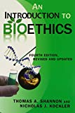 An Introduction to Bioethics