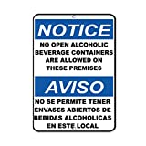 no alcoholic beverages - Notice No Open Alcoholic Beverage Containers Are Allowed Aluminum METAL Sign 18 in x 24 in