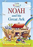 Noah and His Great Ark, Juliet David, 0825473454