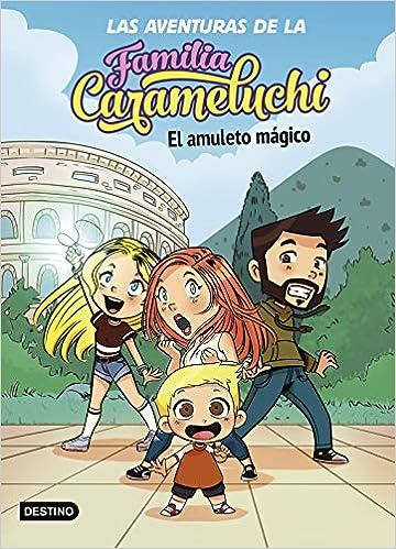 El amuleto mágico de Familia Carameluchi
