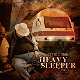 Heavy Sleeper by Steve Cichon (2013-08-03)