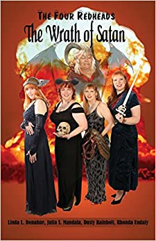 The Four Redheads: The Wrath of Satan (The Four Redheads of the Apocalypse)