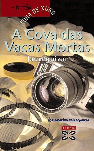 A Cova Das Vacas Mortas / Cave of the Dead Cows