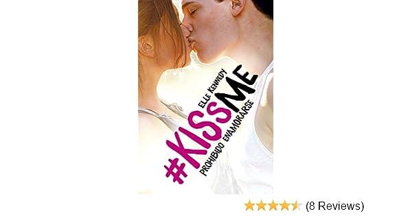 Amazon.com: Prohibido enamorarse (#KissMe 1) (Spanish Edition) eBook: Elle Kennedy: Kindle Store