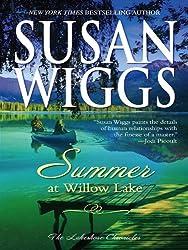 Summer at Willow Lake: Lakeshore Chronicles Book 1 (The Lakeshore Chronicles)