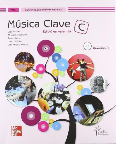 Descargar Libro Eso 3 - Musica - Clave C - El Arbol Del Conocimiento Miguel Angel Lopez Ballester