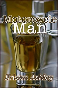 Motorcycle Man (The Dream Man Series Book 4) by [Ashley, Kristen]