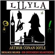 Der griechische Dolmetscher (Lilyla - Sherlock Holmes 16) | Arthur Conan Doyle