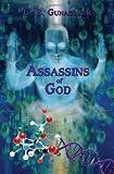 Assassins of God, U. B. Gunasinghe, 1438917171