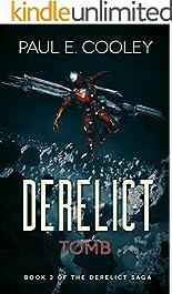 Derelict: Tomb (Derelict Saga Book 2)