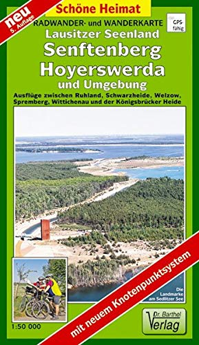 radwander-und-wanderkarte-lausitzer-seenland-senftenberg-hoyerswerda-und-umgebung-ausflge-zwischen-ruhland-schwarzheide-welzow-spremberg-knigsbrcker-heide-1-50000-schne-heimat