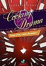 Cooking Drama, tome 2 : Tout feu, tout flamme ! par Clara Le Corre