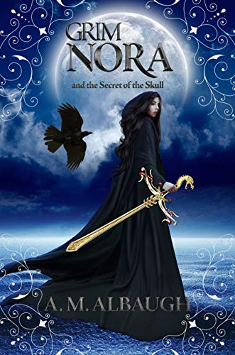 Grim Nora And The Secret Of The Skull by A.M. Albaugh ebook deal