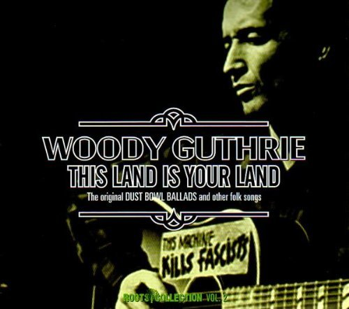 nd: Original Dust Bowl Ballads by Woody Guthrie ()