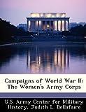 Campaigns of World War Ii, Judith L. Bellafaire, 1249453747