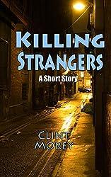 Killing Strangers  (Short Story)