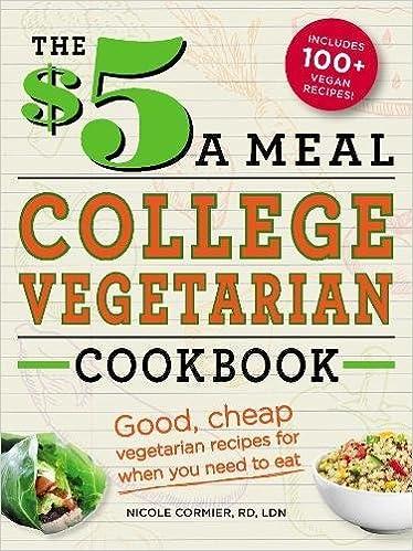 The 5 A Meal College Vegetarian Cookbook Good Cheap Vegetarian