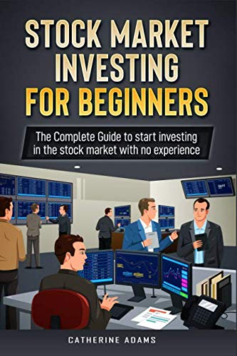 51LJnoVezUL - Stock Market Investing for Beginners: The Complete Guide to Start Investing in the Stock Market with no Experience