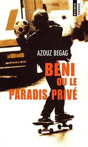 Beni ou le paradis prive (French Edition)