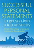 img - for Successful Personal Statements to Get You into a Top University: 50 Real-life Examples and Analysis to Show Why They Succeeded book / textbook / text book