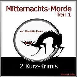 2 Kurz-Krimis (Mitternachts-Morde 1)