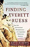 img - for Finding Everett Ruess: The Life and Unsolved Disappearance of a Legendary Wilderness Explorer book / textbook / text book