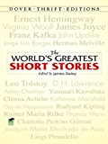 The World's Greatest Short Stories (Dover Thrift Editions)